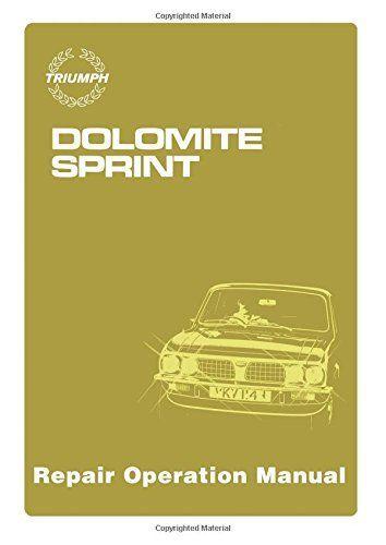 Dolomite sprint workshop manual